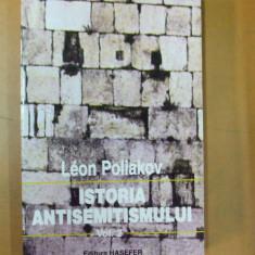 Istoria antisemitismului 2 Leon Poliakov Bucuresti 1999 - Carti Iudaism