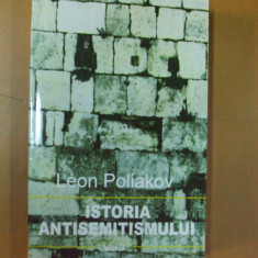 Istoria antisemitismului 3 Leon Poliakov Bucuresti 2000 - Carti Iudaism