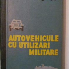 PVM - Autovehicule cu Utilizari Militare general H. Morariu maior V. Munteanu
