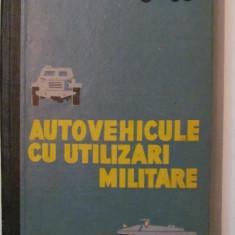 PVM - Autovehicule cu Utilizari Militare general H. Morariu maior V. Munteanu - Carti Transporturi