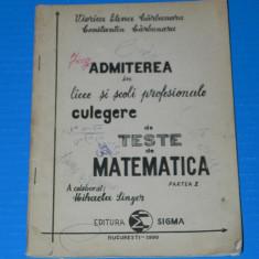 CULEGERE MATEMATICA - ADMITEREA IN LICEE SI SCOLI PROFESIONALE - CARBUNARU