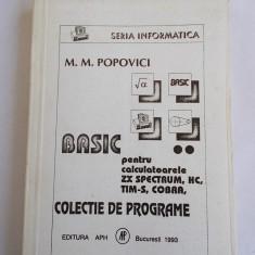 BASIC PENTRU CALCULATOARELE ZX SPECTRUM, HC, TIM-S, COBRA, COLECTIE PROGRAME - Carte Limbaje de programare
