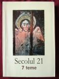 """SECOLUL 21. 7 TEME (nr. 7 - 12 2009)"", 2009, Alta editura"