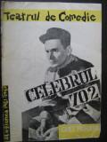 Program teatru stagiunea 1961 - Celebrul 702 / Teatrul de Comedie