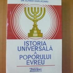 Istoria universala a poporului evreu A. Harloianu Bucuresti 1992 - Carti Iudaism