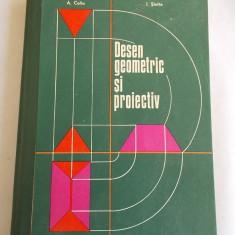 DESEN GEOMETRIC SI PROIECTIV - AUREL COLIU, ION SINTIE