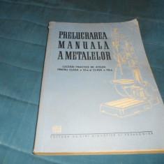 PRELUCRAREA MANUALA A METALELOR 1959