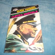 SVEN HASSEL - CURTEA MARTIALA - Roman istoric