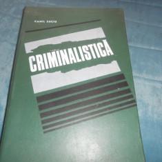 CAMIL SUCIU - CRIMINALISTICA