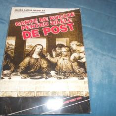 CARTE DE BUCATE PENTRU ZILELE DE POST - Carte Retete traditionale romanesti