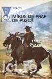 Horia Matei (antol.) - Miros de praf de pusca. Texte din literatura western, 1973