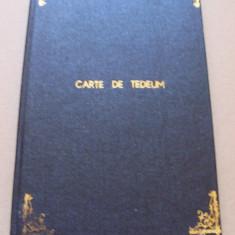 CARTE DE TEDEUM - BISERICA ROMANA UNITA CU ROMA, GRECO CATOLICA (1998 - TE DEUM) - Carti de cult