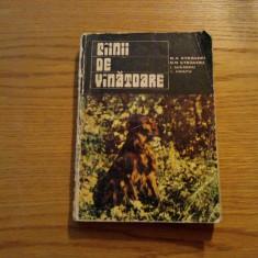 CIINII DE VINATOARE - N. A. Stravoiu, N. N. Stravoiu, I. Manoliu, L. Bratu, 1976