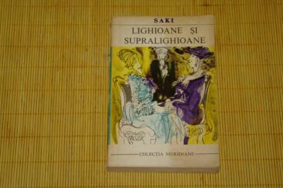 Lighioane si supralighioane - Saki - Editura pentru literatura universala - 1969 foto