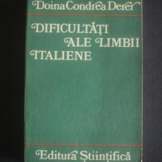 DOINA CONDREA DERER - DIFICULTATI ALE LIMBII ITALIENE - Curs Limba Italiana Altele