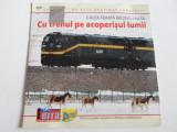 Film documentar Terra - Cu trenul pe acoperisul lumii - C13, Alte tipuri suport, Romana