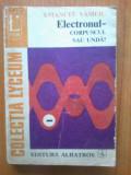 n2 Electronul - corpuscul sau unda? - Emanuel Vasiliu