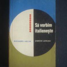 ALEXANDRU MIRCAN - SA VORBIM ITALIENESTE - EXERCITII LEXICALE - Curs Limba Italiana