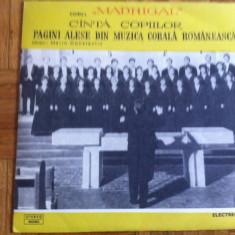 Corul madrigal canta copiilor pagini alese din muzica corala cor disc vinyl lp, VINIL, electrecord