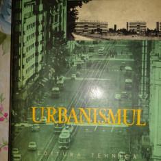 Urbanismul - Radu Laurian - Carte Arhitectura