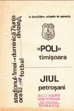 Program meci fotbal POLITEHNICA TIMISOARA - JIUL PETROSANI 07.06.1980