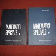 Ion Gh. Sabac - Matematici speciale - vol. I si ll (1964) - Carte Matematica