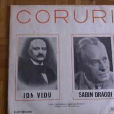 Ion Vidu Sabin Dragoi Coruri disc vinyl lp muzica clasica cor corala exe 0925 - Muzica Corala electrecord, VINIL