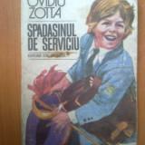 H1b Spadasinul de serviciu - Ovidiu Zotta - Carte educativa