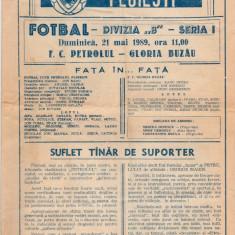 Program meci fotbal PETROLUL PLOIESTI - GLORIA BUZAU 21.05.1989