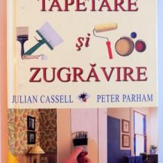 TAPETARE SI ZUGRAVIRE de JULIAN CASSELL, PETER PARHAM, 2001