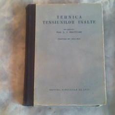 Tehnica tensiunilor inalte-Prof.L.I.Sirotinski - Carti Energetica