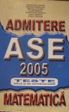 Admitere ASE 2005 – Teste Grilă si autoevaluare – Matematică