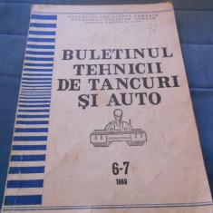 BULETINUL TEHNICII DE TANCURI SI AUTO NR. 6-7 1969 - Carti auto