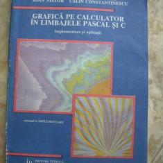 GRAFICA PE CALCULATOR IN LIMBAJELE PASCAL SI C -IMPLEMENTARE SI APLICATII