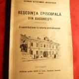 Arhiepiscop R.Netzhammer -Resedinta Episcopala din Bucuresti - Ed. 1923 - Carti Istoria bisericii