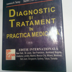 DIAGNOSTIC SI TRATAMENT IN PRACTICA MEDICALA - Tierney, McPhee, Papadakis - Carte Diagnostic si tratament