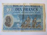 RAR! BON DE AJUTOR 10 FRANCI OCUPATIA GERMANA FRANTA 1940-1944 MARESALUL PETAIN