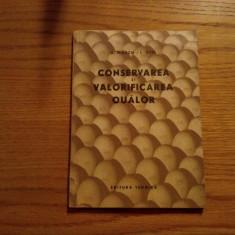 CONSERVAREA SI VALORIFICAREA OUALOR - A. Mauch, I. Otel - 1957, 142 p.