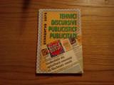 TEHNICI DISCURSIVE PUBLICISTICE SI PUBLICITATE - Olga Balanescu - 2006, 192 p.