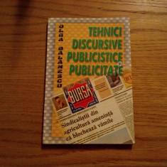 TEHNICI DISCURSIVE PUBLICISTICE SI PUBLICITATE - Olga Balanescu - 2006, 192 p. - Curs jurnalism & PR