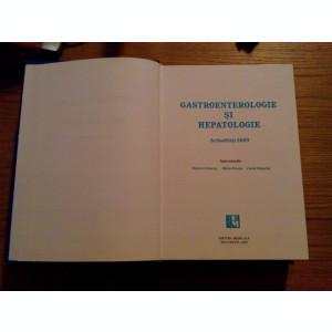 GASTROENTEROLOGIE si HEPATOLOGIE - T. ciurel, O. Pascu, C. Stanciu - 2003