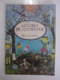 Mindria de a fi pionier(carte de poezii scrise de pionieri) / C60P, Alta editura