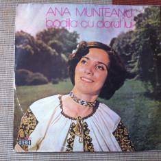 Ana Munteanu Badita Cu Dorul Lui disc Vinyl Muzica Populara electrecord folclor banat lp, VINIL