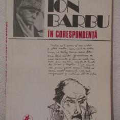 ION BARBU IN CORESPONDENTA - Biografie