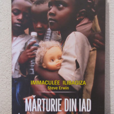 MARTURIE DIN IAD-IMMACULEE ILIBAGIZA, STEVE ERWIN - Istorie