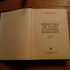DASCALI DE CUGET SI SIMTIRE ROMANEASCA - Antonie Plamadeala - 1981, 547 p. - Carti ortodoxe