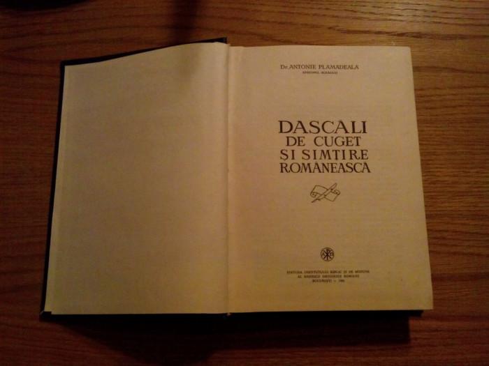 DASCALI DE CUGET SI SIMTIRE ROMANEASCA - Antonie Plamadeala - 1981, 547 p.