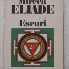 ESEURI -MIRCEA ELIADE