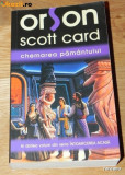 ORSON SCOTT CARD - CHEMAREA PAMANTULUI