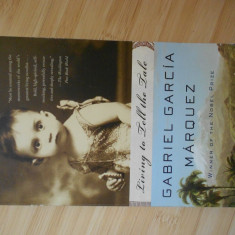 GABRIEL GARCIA MARQUEZ--LIVING TO TELL THE TALE - IN ENGLEZA - Roman